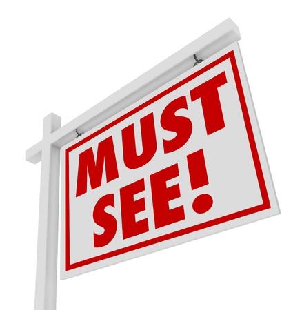 open huis: De woorden Must See op een wit huis voor verkoop onroerend goed teken om de aandacht van de kopers te komen controleren of een unieke of ander huis voor een open huis te grijpen Stockfoto