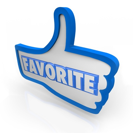 The word Favorite in a blue thumb's up symbol to represent liking a comment, photo or product on a social media website or network photo