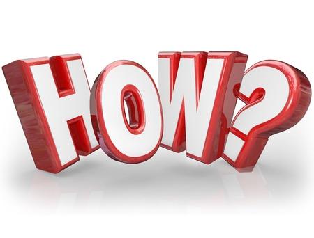 kwis: Het woord Hoe en vraagteken in 3D rode letters op zoek naar een antwoord of uitleg aan een mysterie