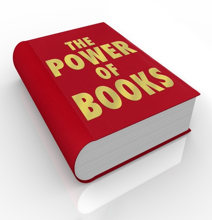 insights: A red book cover with the title words The Power of Books to illustrate the importance of reading and gaining knowledge through learning, education and spending time with a good book