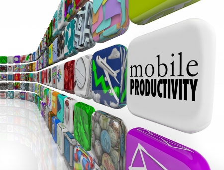 effectively: The words Mobile Productivity on an app tile surrounded by programs, software and apps designed to help you work effectively and efficiently while traveling or on the go