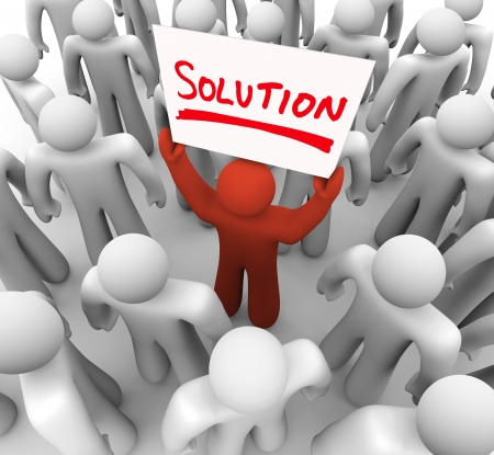 resolved: One person holds a sign with the word Solution to share a resolution, idea or brainstorm with the group and correct a problem or avoid some trouble