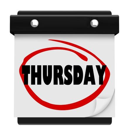jornada de trabajo: La palabra Jueves círculo en un calendario de pared para recordarle de una cita o una reunión importante o un evento en su agenda