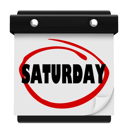 saturday: The word Saturday circled on a wall calendar to illustrate the weekend and serve as a reminder of important events or appointments Stock Photo