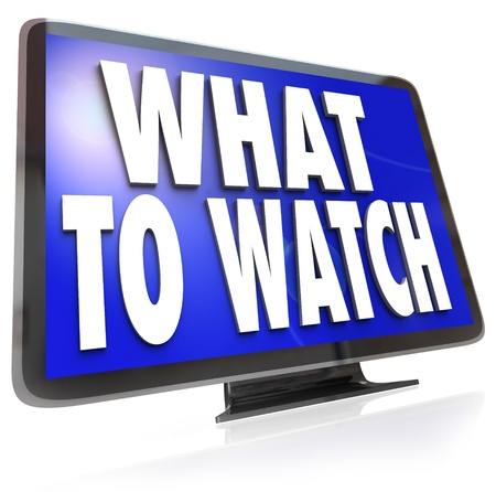 The words What to Watch on an HDTV television screen suggesting ideas for entertainment programs to watch on your TV Stock Photo - 19587103