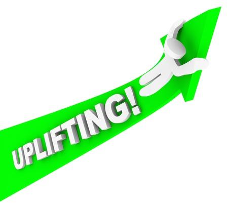 uplifting: La palabra edificante en una flecha con la persona que monta para arriba para ilustrar el �xito y estar motivados con una actitud positiva Foto de archivo