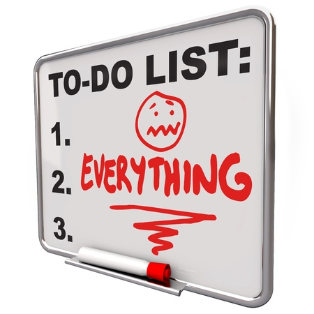 too much: The word Everything on a To-Do list on a dry erase board to remind you of your tasks, priorities, goals and objectives Stock Photo