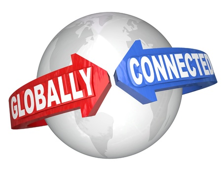 globally: The words Globally Connected on arrows around the world planet Earth to illustrate international relationships and interconnected countries and cultures for business trade or diversity