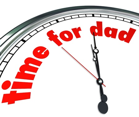 fatherhood: The words Time for Dad on a clock face to illustrate Fathers Day or a special date or holiday to appreciate and honor fatherhood and family values