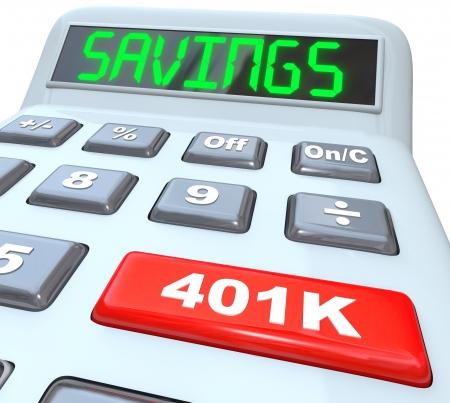 rendite: La parola risparmio su una calcolatrice e 401K su un pulsante rosso per illustrare la sicurezza finanziaria e la costruzione o di investire in un gruzzolo di soldi per il futuro