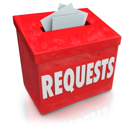 requesting: The word Requests on a suggestion box for collecting ideas on your wants, desires and needs