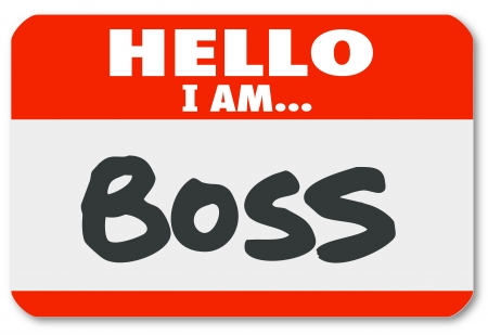 nametag: Hello I Am Boss words on a red nametag sticker to illustrate management, director, authority or other superior figure or leader