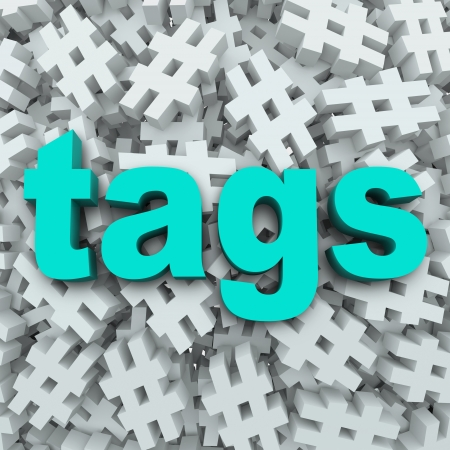 follower: The word Tags on a background of hashtag symbols to illustrate message updates by topics to generate news or buzz for a person or event  Stock Photo
