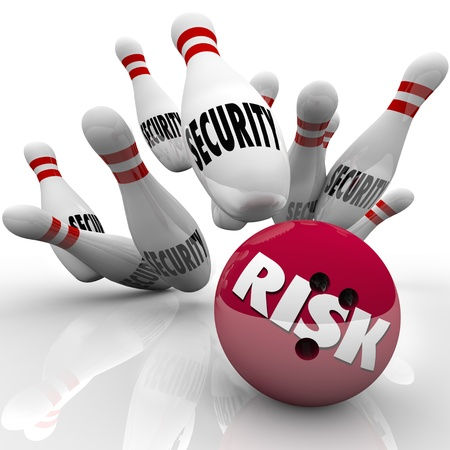 compromised: The word Risk on a red bowling ball striking a series of pins marked Security illustrate safety compromised by a risky descision or action