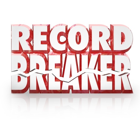 breaking: Record Breaker 3D words top or best score in competition to illustrate winning a game or challenge