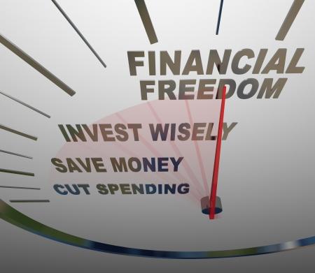 prendre sa retraite: Un indicateur de vitesse avec les mots S�curit� financi�re, investir judicieusement, �conomiser de l'argent et r�duire les d�penses pour illustrer les �tapes et les conseils � suivre pour construire un nestegg et avoir la s�curit� �conomique