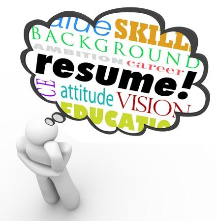 competencias laborales: Una nube de pensamiento por encima de una persona de pensamiento, con las palabras curr�culum, experiencia, backgruond, la educaci�n y otros t�rminos relacionados que ilustran las cualidades necesarias para un solicitante de empleo