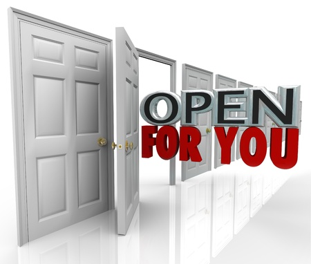 inviting: The words Open For You emerging from an opening door to illustrate and always open and inviting policy for an office, store or customer service or support department Stock Photo