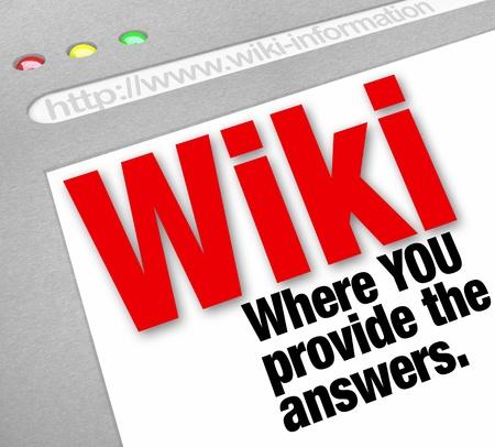 Wiki サイトで制御情報のエントリを持っているユーザーおよび一般大衆によって編集されているウェブサイト上の答えを提供する言葉