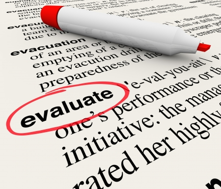 evaluate: The word Evaluate circled in a dictionary giving a definition of feedback, assessment, review, rating, opinion, comments or criticism