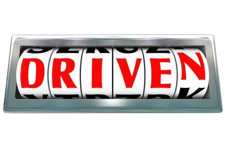 perseverar: La palabra ha conducido con el diales o ruedas en un od�metro medici�n de su nivel de dedicaci�n, determinaci�n, persistencia, la perseverancia, la constancia y la ambici�n en la consecuci�n de un objetivo