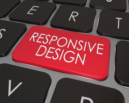De woorden Responsive Design op een computer laptop sleutel tot het belang van de best mogelijke gebruikerservaring, functionaliteit en vloeiende kunst en tekst van een site die zich aanpast aan browser en resolutie apparaat illustreren