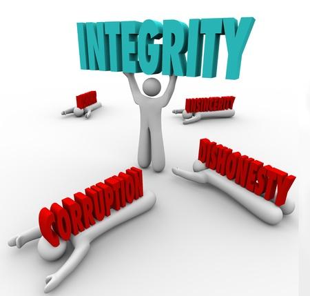 integridad: Un hombre levanta la palabra integridad como una ventaja competitiva en una batalla contra otros con palabras la Corrupción, la deshonra, la deshonestidad y falta de sinceridad aplastarlas Foto de archivo