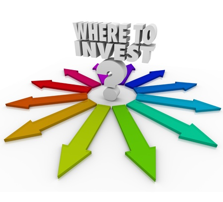 The question Where to Invest and many arrows pointing you to various investment choices to grow your wealth and make more money Stock Photo - 20163336