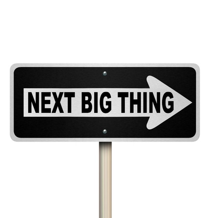 The words Next Big Thing on a one-way road sign to illustrate a popular trend, fad, craze or fashion that is sweeping the country or world Stock Photo - 20322517