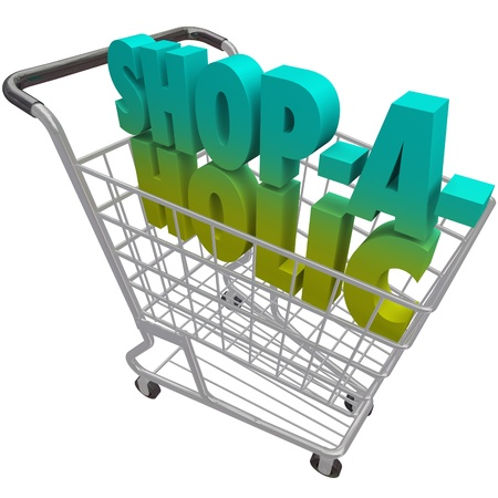 The word Shop-a-Holic in a shopping cart to illustrate an addiction to buying things and spending money at a store Stock Photo - 20329552