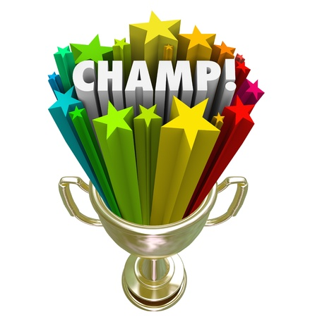 unveil: The word Champ in a gold trophy with colorful stars or fireworks around it to illustrate the winner or best performance by an athlete employee or other participant in a game or competition