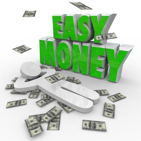 para baixo: Uma pessoa relaxa como o dinheiro cai em torno dele e as palavras Dinheiro f