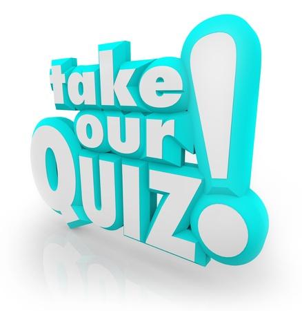 kwis: De woorden Doe mee met onze quiz in blauw 3D brieven aan een evaluatie, test, examen, review of waardering aan uw vaardigheden, intelligentie of begrip van een onderwerp te evalueren illustreren Stockfoto