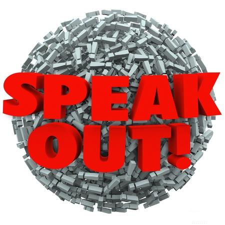 Las palabras hablan sobre una bola de signos de exclamación o marcas de decirle a compartir sus pensamientos, opiniones, indignación o comentarios sobre lo que es importante para usted