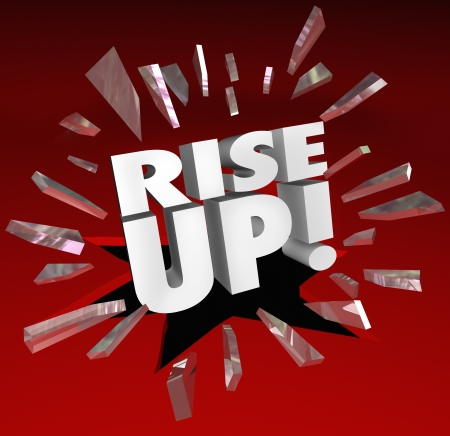 The words Rise Up break through red glass to motivate and encourage you to move forward and grow, increase and improve to meet your goal or mission Stock Photo - 20621820