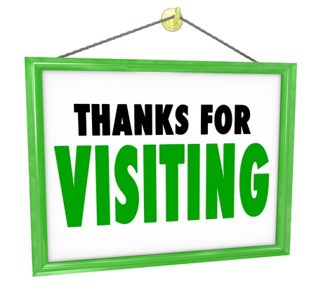 Thanks For Visiting hanging sign for a store to thank, appreciate and express a message of gratitude for a customer or visitor who has bought goods or services and is leaving or exiting the business photo