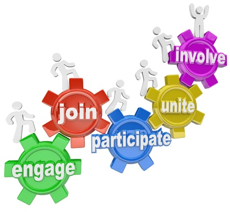 engaging: A team of people marching up gears with words Engage, Join, Participate, Unite and Involve to illustrate teamwork and reaching new heights together Stock Photo