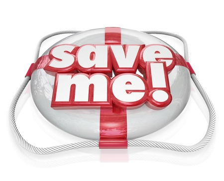 rescuing: Save Me words on a life preserver to illustrate rescue, help, assistance, aid, emergency and danger