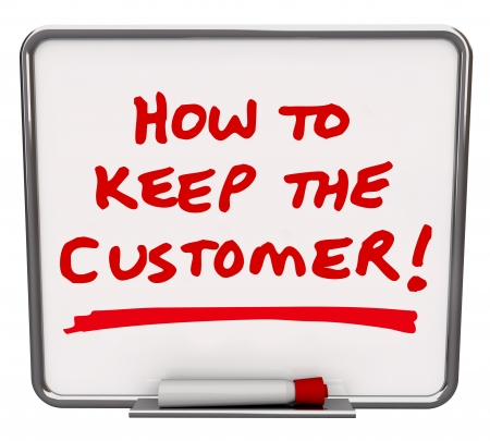 erase: The words How to Keep the Customer written in red marker on a dry erase board to share tips and techniques for the retention of customers Stock Photo