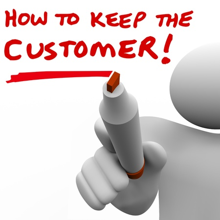the faithful: How to Keep the Customer written on a whie board by a man, teacher or instructor giving you a lesson on customer retention and relationship management