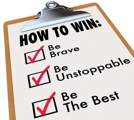 The words How to Win and a checkmark of things to do for achieving success - be brave, unstoppable and the best photo
