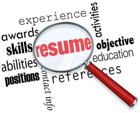 A magnifying glass over the word Resume surrounded by related terms such as experience, awards, skills, education, positions, abilities, objective and more