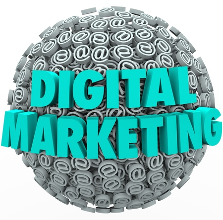 web marketing: The words Digital Marketing on a ball or sphere of at or email symbols and signs to illustrate online or internet campaigns for visibility and customer outreach