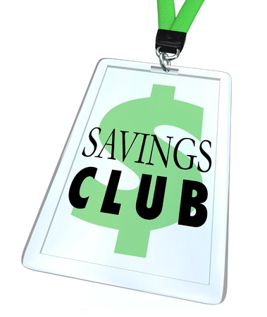 nametag: Save More and Spend Less with a Savings Club badge or discount identification card for shopping and saving money at a store or online retailer