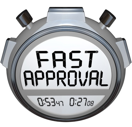 The words Fast Approval on a stopwatch or timer to illustrate speed in response and answer when applying for a mortgage, loan or waiting on a credit check or acceptance photo