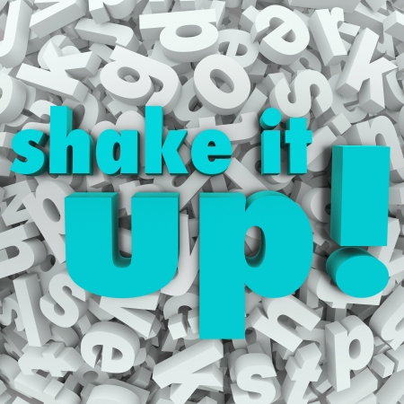 revise: The words Shake It Up on a background of letters to illustrate thinking differently and creating a new model or process through change, innovaiton and evolution