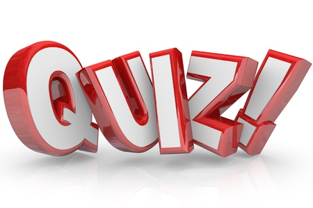 The word Quiz in red 3D letters to illustrate an exam, evaluation or assessment to measure your knowledge or expertise photo