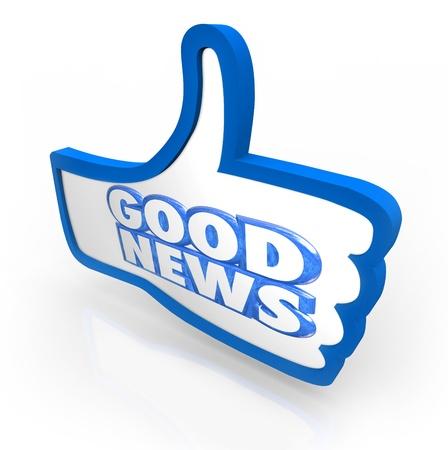 thumbs up icon: Las palabras buenas noticias en un pulgar hacia arriba icono azul para ilustrar un anuncio importante o actualizaci�n de la informaci�n positiva Foto de archivo