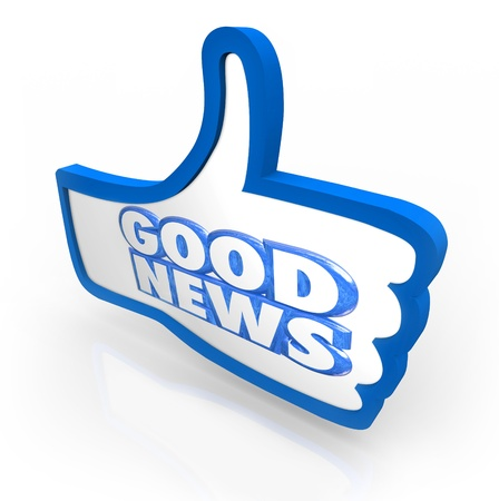 good news: The words Good News on a blue thumbs up icon to illustrate an important announcement or positive information update
