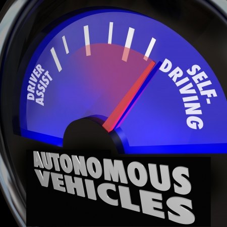 autonomous: The words Autonomous Vehicles on an automobile gauge with the needle rising past Driver Assist to reach Self-Driving to illustrate the coming of new cars that drive themselves